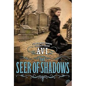 The Seer of Shadows by Avi - 9780060000172 Book