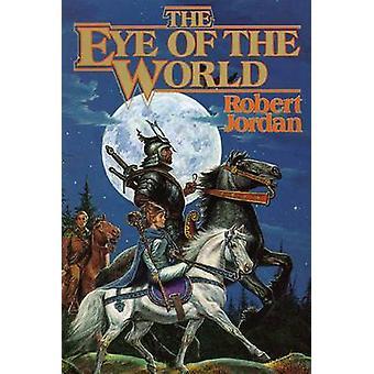 The Eye of the World by Robert Jordan - 9780312850098 Book