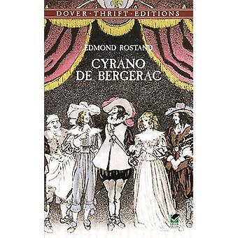 Cyrano De Bergerac by Edmond Rostand - 9780486411194 Book