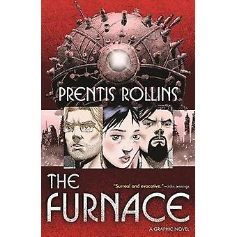 The Furnace by The Furnace - 9780765398680 Book