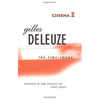 Cinema 2 - the Time-Image by Gilles Deleuze - 9780816616770 Book