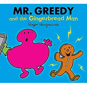 Mr. Greedy and the Gingerbread Man - 9781405290289 Book