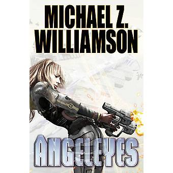 Angeleyes by Michael Z Williamson - 9781476781860 Book