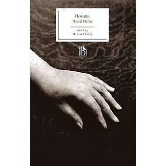 Roxana - or - the Fortunate Mistress (1724) by Daniel Defoe - Melissa