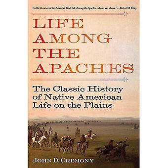 La vita tra gli Apache: la storia classica della vita dei nativi americani sulle pianure