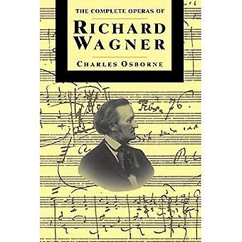 De complete Opera's van Richard Wagner
