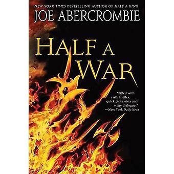Half a War by Joe Abercrombie - 9780804178464 Book