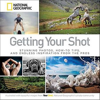 Getting Your Shot by National Geographic