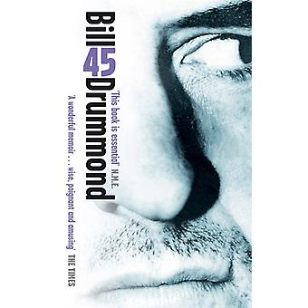 45 (Paperback) by Drummond Bill