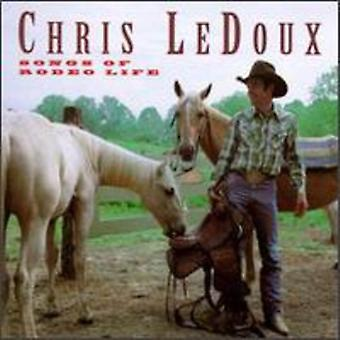 Chris Ledoux - Songs of Rodeo Life [CD] USA import