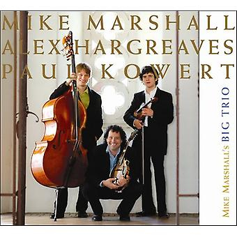Marshall, Mike store Trio - Mike Marshall store Trio [CD] USA importerer