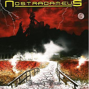 Nostradameus - Illusion's Parade [CD] USA import