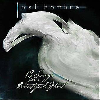 Mistet Hombre - 13 sanger for en vakker spøkelse [DVD] USA importere
