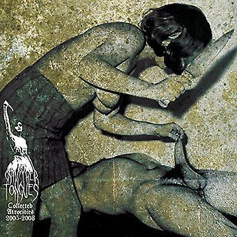 Gnave deres tunger - indsamlede grusomheder 2005-2008 [CD] USA import