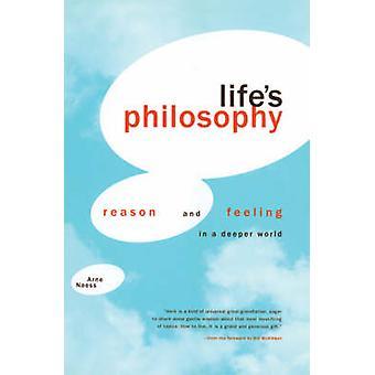Nature morte filosofia ragione e sentimento in un mondo più profondo di Naess & Arne