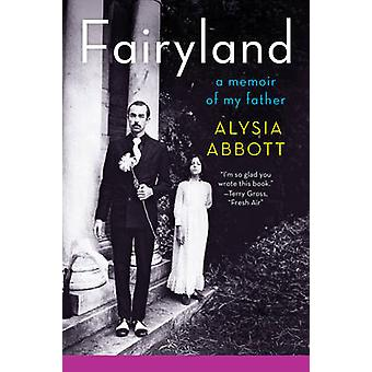 Fairyland - en erindringsbog af min far af Olafs abbed - 9780393348903 bog