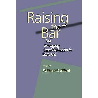 Levantando a barra - a profissão jurídica emergente na Ásia Oriental por Willia