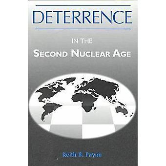 Dissuasion au Second âge nucléaire de Keith B. Payne - 978081310895