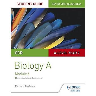 OCR A Level Year 2 Biology A Student Guide - Module 6 - Student guide 4
