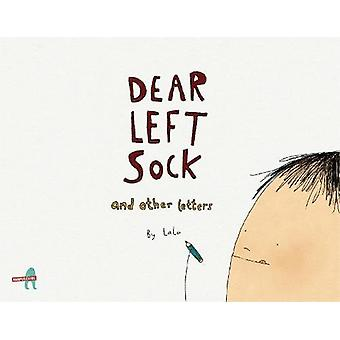 Dear Left Sock and Other Letters by Khushnaz Lala - 9789352641208 Book