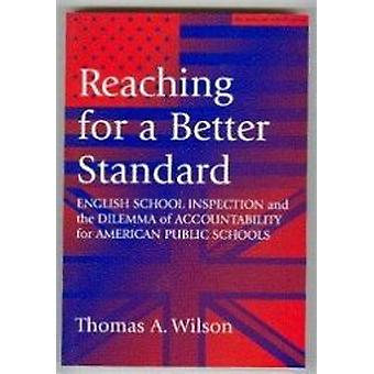 Reaching for a Better Standard - English School Inspection and the Dil