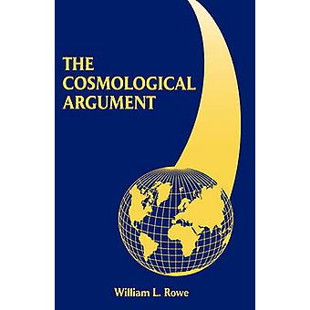 The Cosmological Argument by William L. Rowe - 9780823218851 Book
