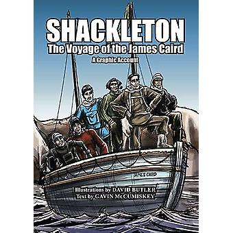Shackleton - The Voyage of the James Caird - A Graphic Account - 2016 by