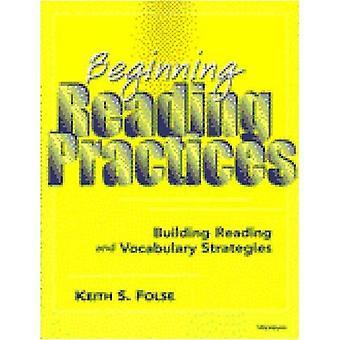Början läsning praxis: Bygga läsning och ordförråd strategier