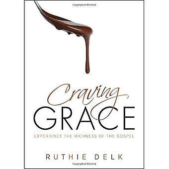 Envie Grace: expérience de la richesse de l'Evangile