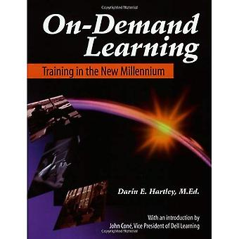 On-Demand Learning : Training in the Millennium