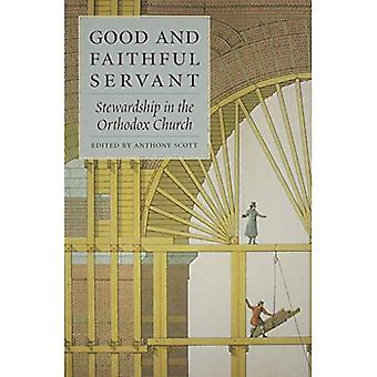 God och trogen tjänare: förvaltarskap i den ortodoxa kyrkan