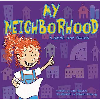 My Neighborhood: Places and Faces
