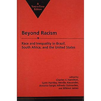 Beyond Racism: Race and Inequality in Brazil, South Africa and the United States