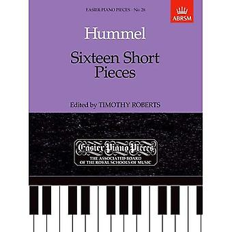 Hummel: Sixteen Short Pieces (Easier Piano Pieces S.)