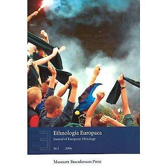 Ethnologia Europaea: Gazzetta dell'Etnologia europea: PT. 1