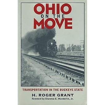 Ohio en movimiento: Transporte en el estado del Buckeye (serie Bicentenario de Ohio)