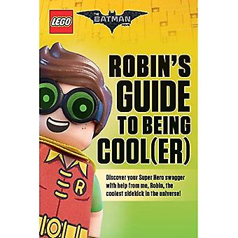 Robins Guide to Being Cool(er) [Lego Batman-Film]