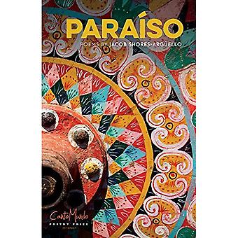 Paraiso: Poems by (CantoMundo Poetry Series)