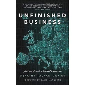 Unfinished Business: Journal� of an Embattled European