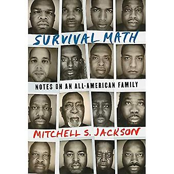 Survival Math: Notes on an� All-American Family