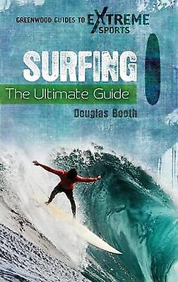 Surfing The Ultimate Guide by bottesh & Douglas