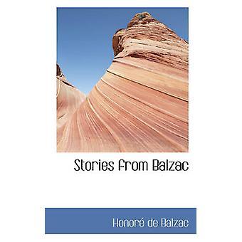 Stories from Balzac by Balzac & Honor de