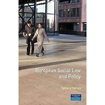 European Social Law and Policy by Hervey & Tamara K.