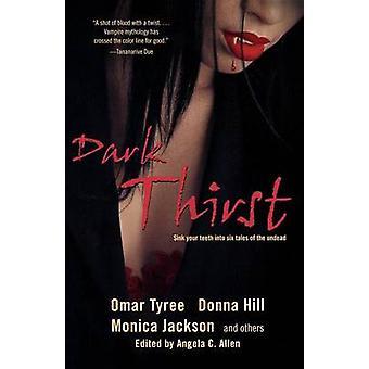 Dark Thirst by Hill & Donna