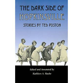 Dark Side of Hopkinsville by Poston & Ted