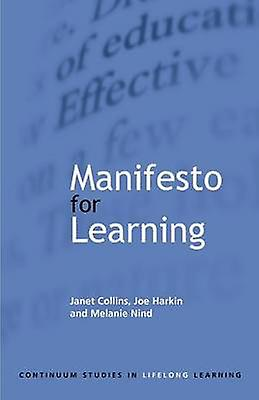 Manifesto for Learning by Collins & Janet