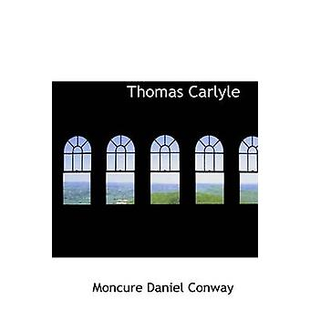 Thomas Carlyle af Conway & Moncure Daniel