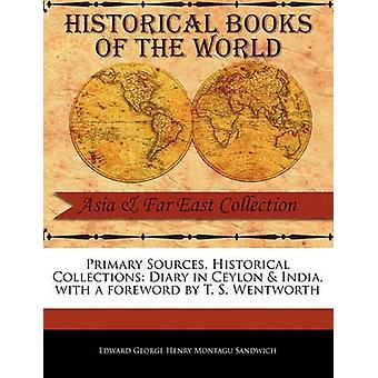 Diary in Ceylon  India by George Henry Montagu Sandwich & Edward