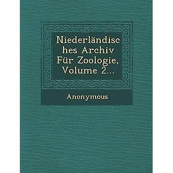 Niederlandisches Archiv Fur Zoologie Volume 2... by Anonymous
