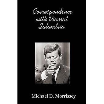 Korrespondens med Vincent Salandria av Morrissey & Michael & D.